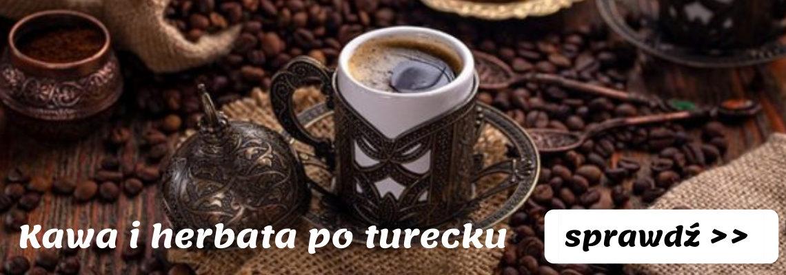 Kawa i herbata po turecku